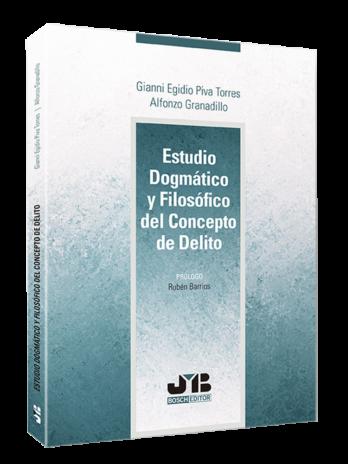 Estudio dogmático y filosófico del concepto de delito