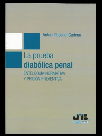 La prueba diabólica penal