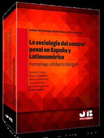 La sociología del control penal en España y Latinoamérica